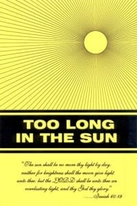 Too Long in the Sun by Richard Rives